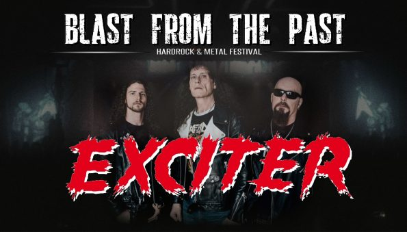 exciter blast form the past kubox kuurne graspop wacken alcatraz keep it true headbangers open air canada